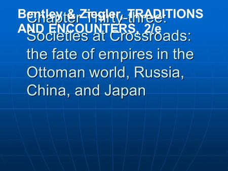 traditions and encounters chapter 22 We would like to show you a description here but the site won't allow us.