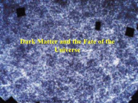 Dark Matter and the Fate of the Universe