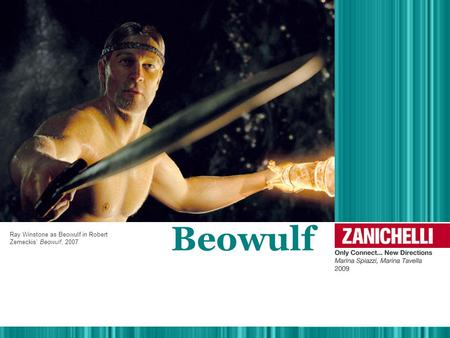 Beowulf Ray Winstone as Beowulf in Robert Zemeckis' Beowulf, 2007.