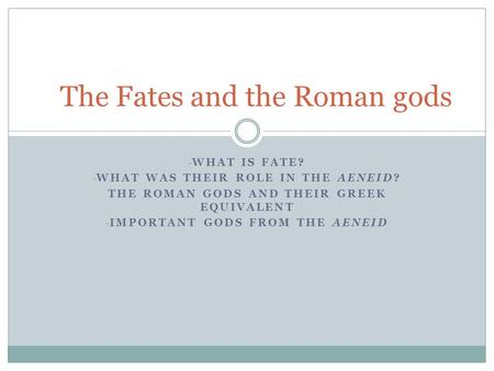 The Fates and the Roman gods