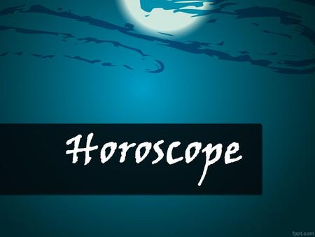 Horoscope. Quotation The professional horoscope is the one that accurately and clearly describes the rules for our individual game with fate, gives an.
