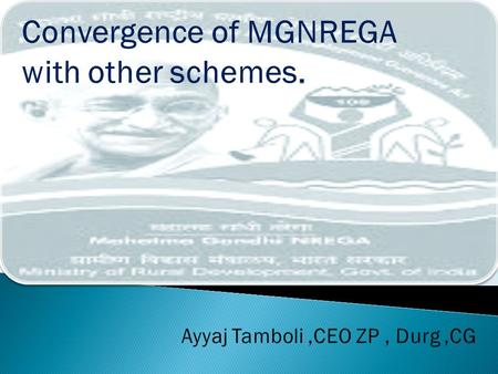 Part A NBA + MGNREGA Part B MGNREGA + Other Schemes.