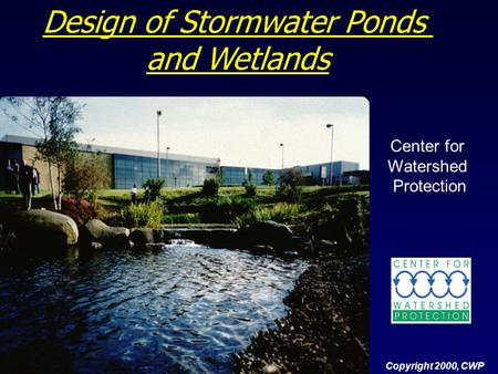 Copyright 2000 cwp design of infiltration practices for Design of stormwater ponds