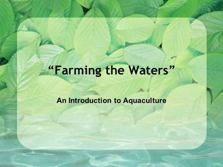 An Introduction to Aquaculture