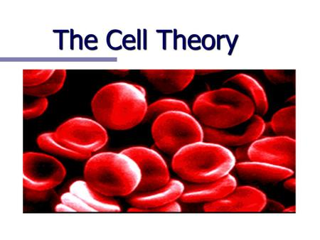The Cell Theory.
