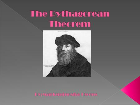  The Pythagorean theorem was named for its creator the Greek mathematician, Pythagoras. It is often argued that although named after him, the knowledge.