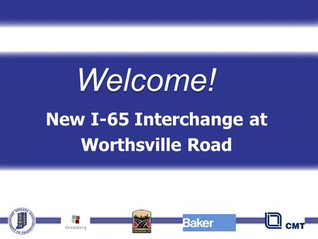 New I-65 Interchange at Worthsville Road Welcome!.
