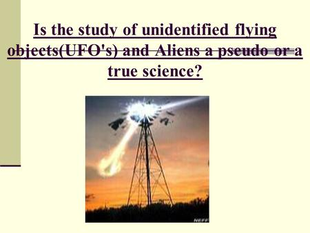 an analysis of the appearance of unidentified flying objects As technologies of flight evolve, so do the descriptions of unidentified flying objects the pattern has held in the 21st century as sightings of drone-like objects are reported, drawing concern from military and intelligence officials about possible security threats while puzzling over the appearance of curious.