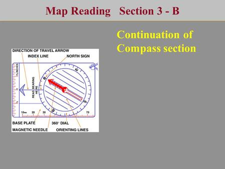 Map Reading Section 3 - B Continuation of Compass section.