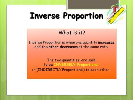 Inverse Proportion What is it?