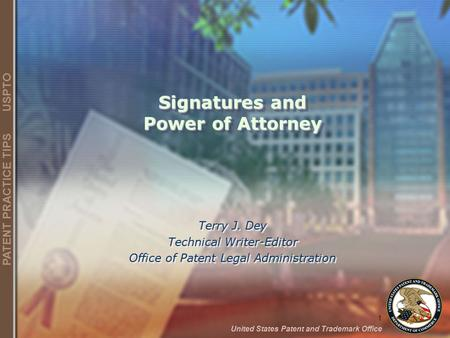 Signatures and Power of Attorney