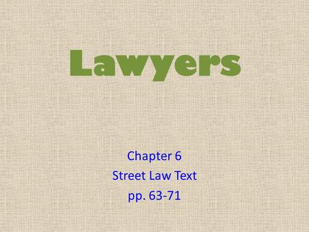 Chapter 6 Street Law Text pp