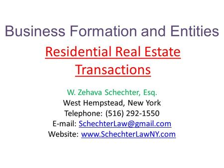 W. Zehava Schechter, Esq. West Hempstead, New York Telephone: (516) 292-1550   Website: