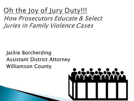Jackie Borcherding Assistant District Attorney Williamson County.