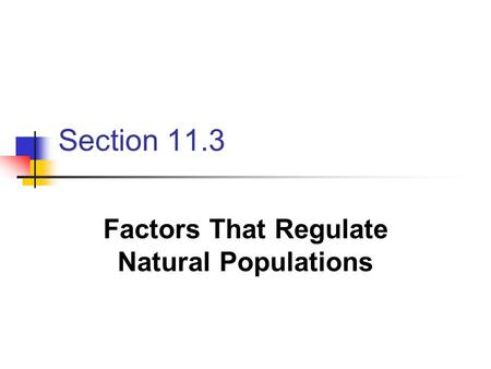 Factors That Regulate Natural Populations