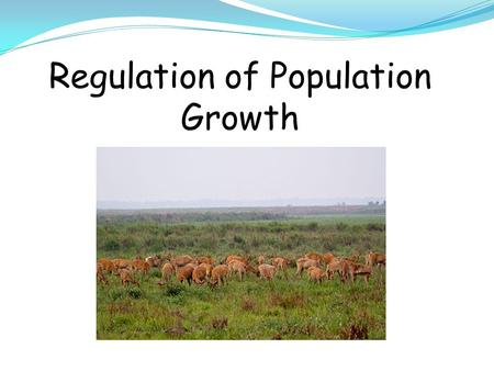 Deer Population vs Time What are some environmental factors which control population in nature? Think, Write, Share...