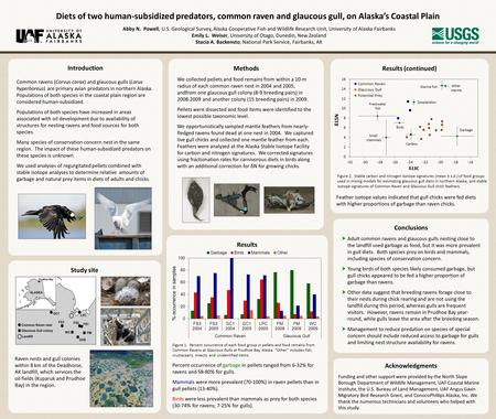 Diets of two human-subsidized predators, common raven and glaucous gull, on Alaska's Coastal Plain Abby N. Powell, U.S. Geological Survey, Alaska Cooperative.