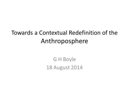 Towards a Contextual Redefinition of the Anthroposphere