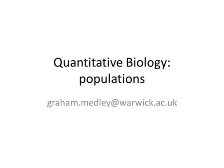 Quantitative Biology: populations