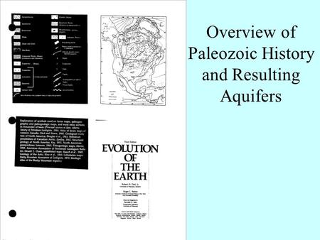 Overview of Paleozoic History and Resulting Aquifers.