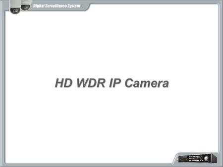 HD WDR IP Camera.
