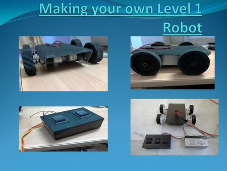 INTRODUCTION If you want to make a robot at your home, let me tell you this. There are basically five types of robots. They are:- 1. LEVEL ONE ROBOT (wired.