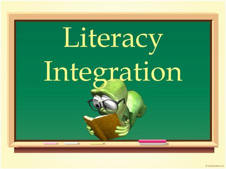 Literacy Integration. FRAYER MODEL Frayer Model Provides students with the opportunity to understand what a concept is and what it is not. The examples.