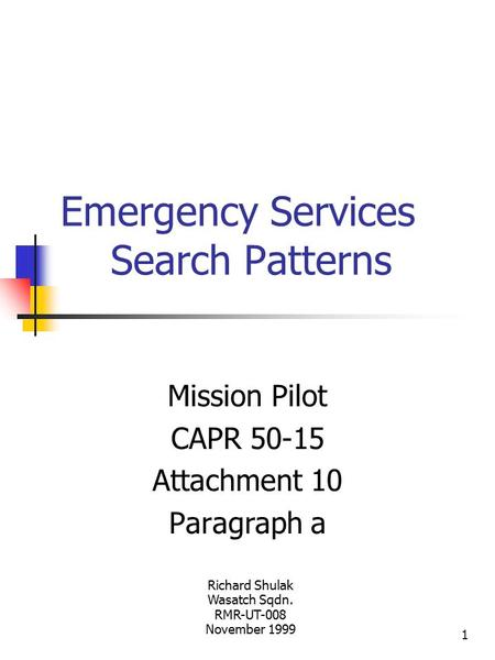 Emergency Services Search Patterns
