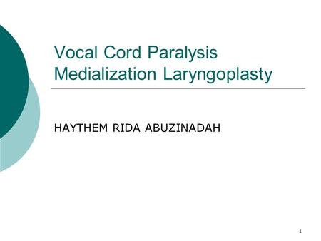 Vocal Cord Paralysis Medialization Laryngoplasty