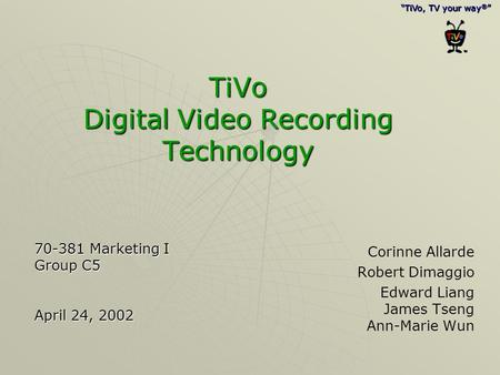 TiVo Digital Video Recording Technology