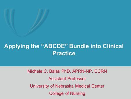 "Applying the ""ABCDE"" Bundle into Clinical Practice"