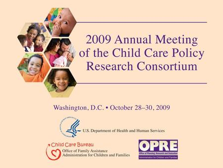 Assessing and Measuring Readiness for Change: Potential Applications to Quality Initiatives for Home-Based Child Care October 30, 2009 Presentation at.