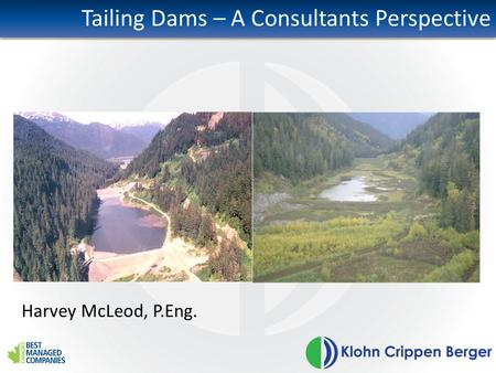 Tailing Dams – A Consultants Perspective