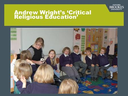 Andrew Wright's 'Critical Religious Education'. Wee Wise Words…  b5AMhttp://www.youtube.com/watch?v=IVm6LbE b5AM.