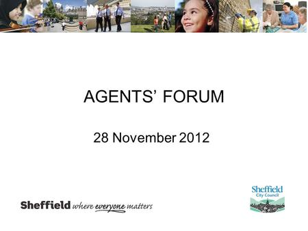 AGENTS' FORUM 28 November 2012. Proposed pre-app enquiry fees What's New article posted 19 November at What's New web linkWhat's New web link Consultation.