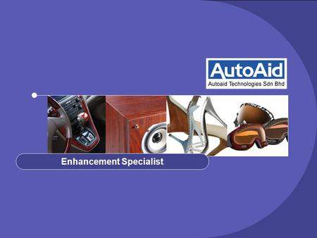 Enhancement Specialist. Autoaid Technologies Established as an enhancement specialist in 2001 with the aim to be a leading supplier in automotive parts.