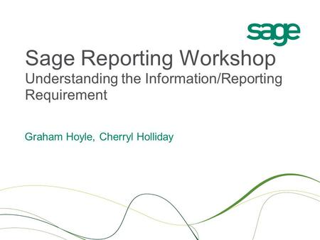 Sage Reporting Workshop