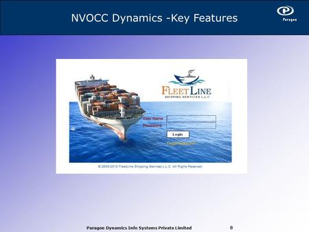 Paragon Dynamics Info Systems Private Limited 0 NVOCC Dynamics -Key Features.