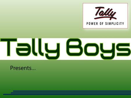 Presents…. Solution has been Developed to maintain records of all types of Enquiries www.tallyboys.com.