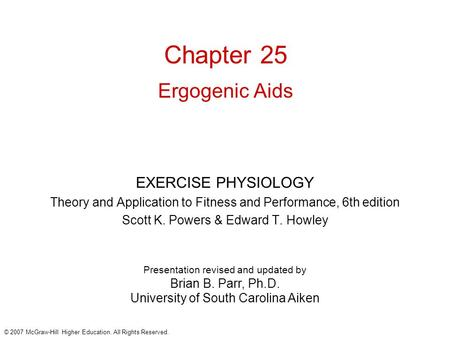 © 2007 McGraw-Hill Higher Education. All Rights Reserved. Presentation revised and updated by Brian B. Parr, Ph.D. University of South Carolina Aiken Chapter.