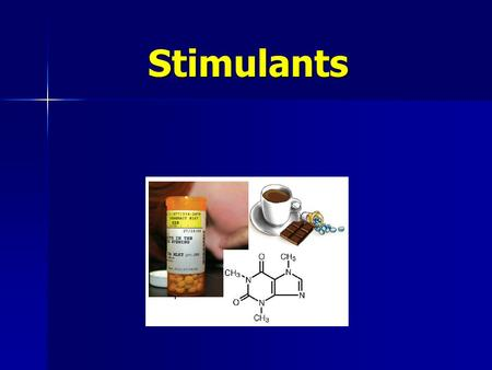 Stimulants. Stimulants Stimulants are chemical substances that stimulate the brain and the central nervous system. Stimulants are chemical substances.