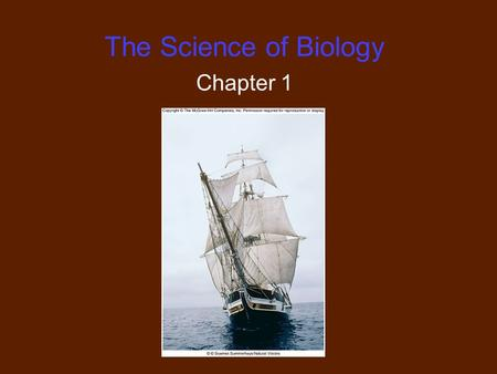 The Science of Biology Chapter 1.