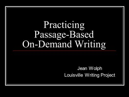 Practicing Passage-Based On-Demand Writing