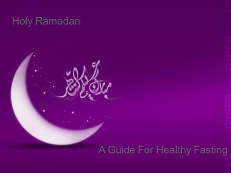 Schneider Electric 1 - Division - Name – Date Ramadan Holy Ramadan A Guide For Healthy Fasting.