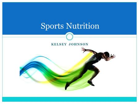 KELSEY JOHNSON Sports Nutrition. Standard Football Nutrition Recommendations Fat  Provides energy, insulation, cell structure, nerve transmission, vitamin.