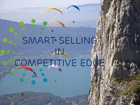 Slide title 48 pt Slide subtitle 30 pt Smart selling in competitive edge.