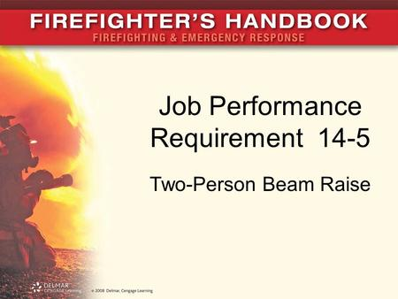 Job Performance Requirement 14-5 Two-Person Beam Raise.