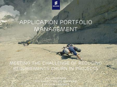 Slide title minimum 48 pt Slide subtitle minimum 30 pt Application Portfolio Management Meeting the challenge of reducing requirements churn in projects.