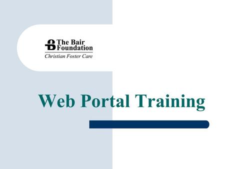 Web Portal Training.