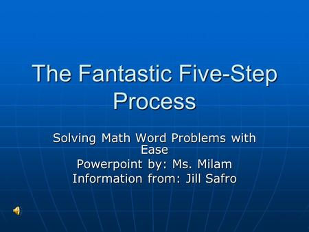 The Fantastic Five-Step Process
